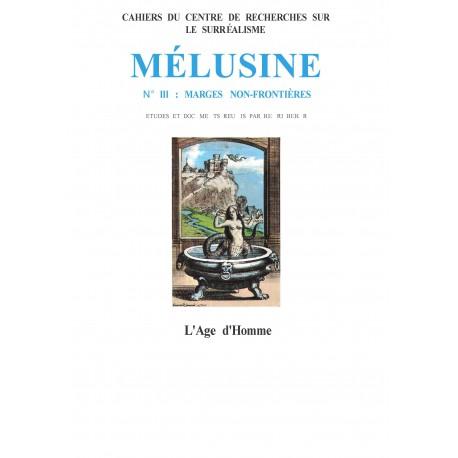 """Mélusine, n° 3 : Marges non frontières / LA REVUE """" IMAN """" de Carmen VASQUEZ"""