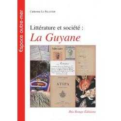 Littérature et société : La Guyane : Chapitre 1