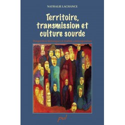 Territoire, transmission et culture sourde : Introduction