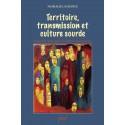 Territoire, transmission et culture sourde : Bibliographie