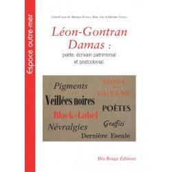 Léon-Gontran Damas : poète, écrivain patrimonial et postcolonial : Chapitre 1