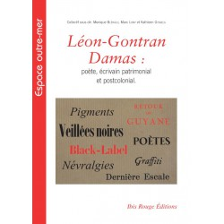 Léon-Gontran Damas : poète, écrivain patrimonial et postcolonial : Chapitre 13