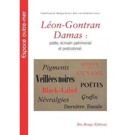 Léon-Gontran Damas : poète, écrivain patrimonial et postcolonial : Sommaire