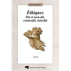 Éthiques Dit et non-dit, contredit, interdit de Guy Bourgeault / CHAPITRE 1