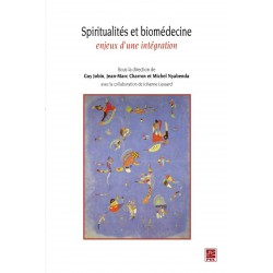 Spiritualités et biomédecine enjeux d'une intégration : Sommaire