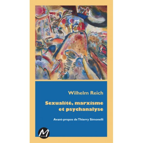 Sexualité, marxisme et psychanalyse, de Wilhelm Reich