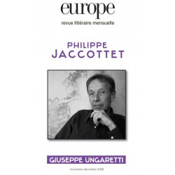 Revue Europe : Philippe Jaccottet : Sommaire