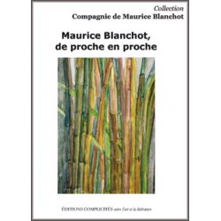 Maurice Blanchot, de proche en proche : Chapitre 4