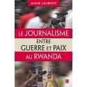 Le Journalisme entre guerre et paix au Rwanda : Bibliographie