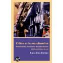 L'être et la marchandise, de Kajsa Ekis Ekman : Chapitre 1