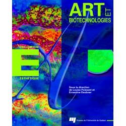 ARTS ET BIOTECHNOLOGIE, sous la direction de Louise Poissant et Ernestine Daubner / Moistmedia et esprit médiatisé de Roy ASCOTT