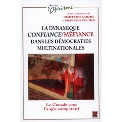 La dynamique confiance/méfiance dans les démocraties multinationales : Introduction