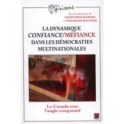 La dynamique confiance/méfiance dans les démocraties multinationales