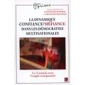 La dynamique confiance/méfiance dans les démocraties multinationales : Bibliographie
