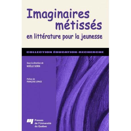 Imaginaires métissées en littérature pour la jeunesse / Synesthésie et métissage DE Claire Le Brun-Goua