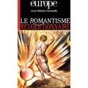 Revue littéraire Europe : Le romantisme révolutionnaire  : Chapitre 4
