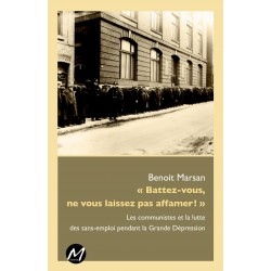 Les communistes et la lutte des sans-emploi pendant la Grande Dépression de Benoit Marsan : Chapitre 1