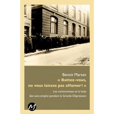 artelittera.com_« Battez-vous, ne vous laissez pas affamer ! » de Benoit Marsan : Sommaire