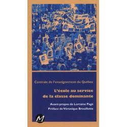 L'école au service de la classe dominante, par la Centrale de l'enseignement du Québec : Chapitre 3