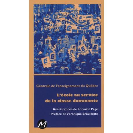 artelittera.com_L'école au service de la classe dominante, par la Centrale de l'enseignement du Québec : Sommaire