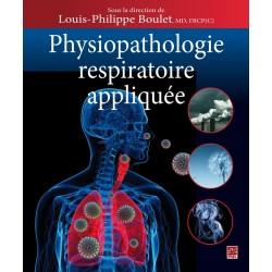 Physiopathologie respiratoire appliquée, sous la direction de Louis-Philippe Boulet : Sommaire