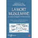 La mort musulmane en contexte d'immigration et d'islam minoritaire : Table des matières