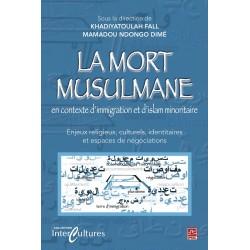 La mort musulmane en contexte d'immigration et d'islam minoritaire : Chapitre 7