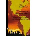 Chronique des Amériques. Du sommet de Québec au Forum social mondial : Chapitre 1