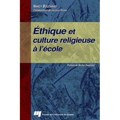 Ethique et culture religieuse à l'école de Nancy Bouchard à télécharger sur artelittera.com