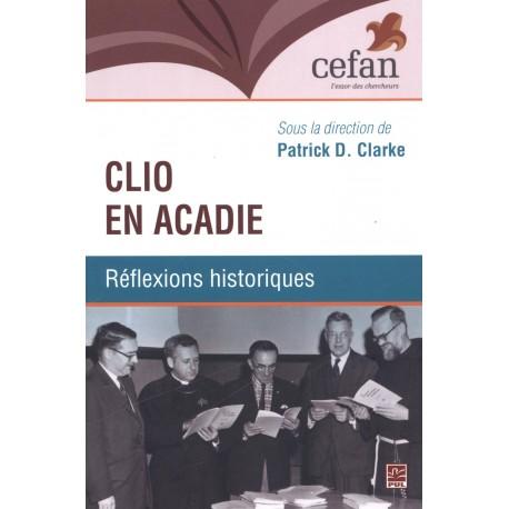 Clio en Acadie. Réflexions historiques : Table des matières