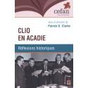 Clio en Acadie. Réflexions historiques : Chapitre 1