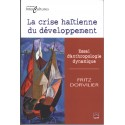 La crise haïtienne du développement. Essai d'anthropologie dynamique : Chapitre 4