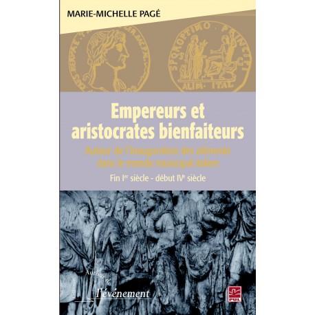 Empereurs et aristocrates bienfaiteurs de Marie-Michelle Pagé
