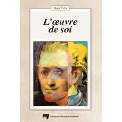 L'oeuvre de Soi, de Pierre Fortin / L'itinérance