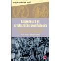 Empereurs et aristocrates bienfaiteurs de Marie-Michelle Pagé : Bibliographie