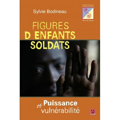 Figures d'enfants soldats. Puissance et vulnérabilité, de Sylvie Bodineau
