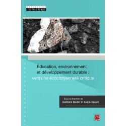 Éducation, environnement et développement durable : vers une écocitoyenneté critique : Sommaire