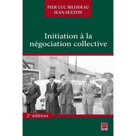 Initiation à la négociation collective : Sommaire