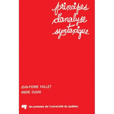 Principes d'analyse syntaxique par JP Paillet et A. Dugas / LA GRAMMAIRE GÉNÉRATIVE ET TRANSFORMATIONNELLE