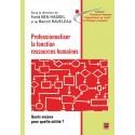 Professionnaliser la fonction ressources humaines sous la direction de F. Ben Hassel et de B. Raveleau : Sommaire