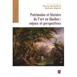 Patrimoine et histoire de l'art au Québec : Sommaire