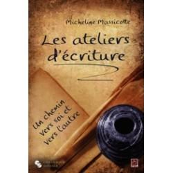 Les ateliers d'écriture, de Micheline Massicotte : Chapitre 7