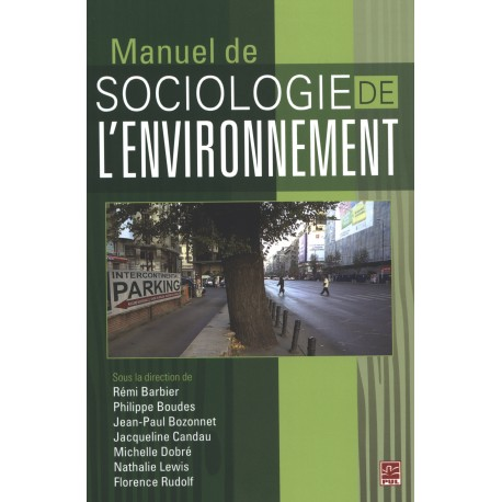 Manuel de sociologie de l'environnement  : Sommaire