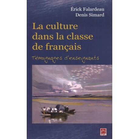 La culture dans la classe de français. Témoignages d'enseignants : Sommaires