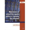 Motivations et valeurs des agents publics à l'épreuve des réformes : Sommaire