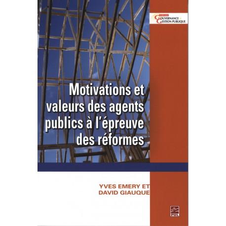 Motivations et valeurs des agents publics à l'épreuve des réformes : Sommaires