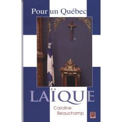 Pour un Québec laïque, de Caroline Beauchamp : Contents