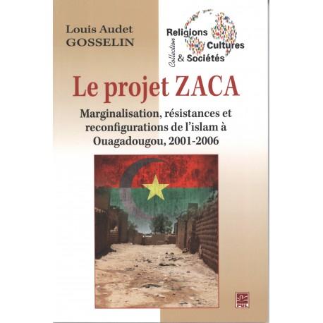 Le projet ZACA : Sommaire