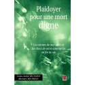 Plaidoyer pour une mort digne sous la dir. de L.Richard, M. L'Heureux : Conclusion