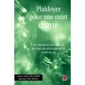 Plaidoyer pour une mort digne sous la dir. de L.Richard, M. L'Heureux : Bibliographie